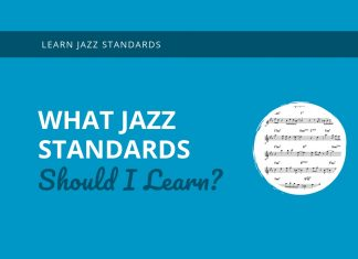 What Jazz Standards Should I Learn