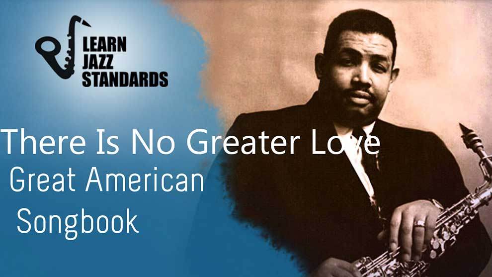 There Is No Greater Love Learn Jazz Standards