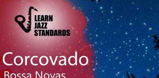 Corcovado - Jazz Standard