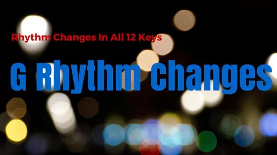 G Rhythm Changes