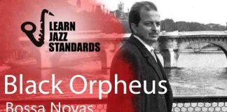 Black Orpheus - Jazz Standard