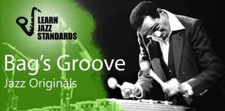 Bag's Groove - Jazz Standard