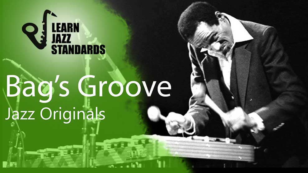 Bag's Groove - Learn Jazz Standards