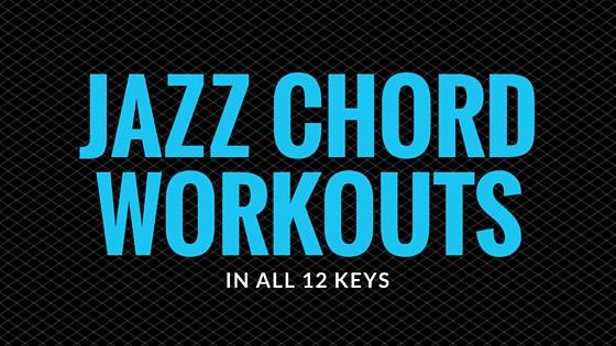 Jazz Chord Workouts