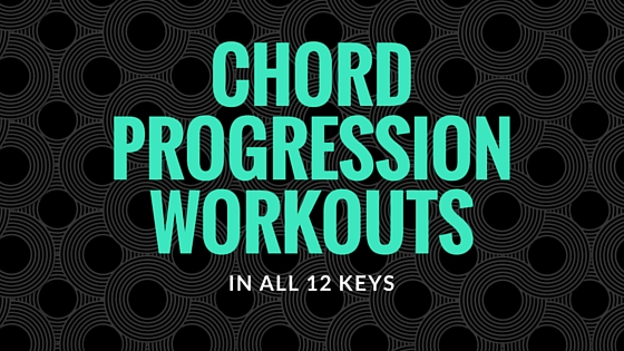 Chord Progression Workouts Learn Jazz Standards