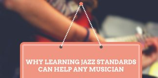 Why Learning jazz Standards can help any musician
