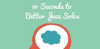 30 Seconds to Better Jazz Solos