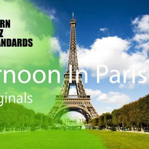 Afternoon in Paris - Jazz Standards
