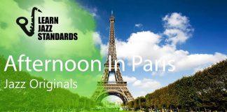 Afternoon in Paris - Jazz Standards