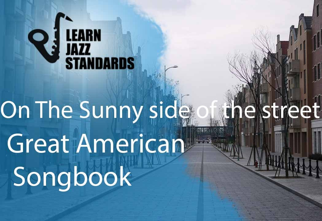 On the Sunny Side of the Street - Learn Jazz Standards