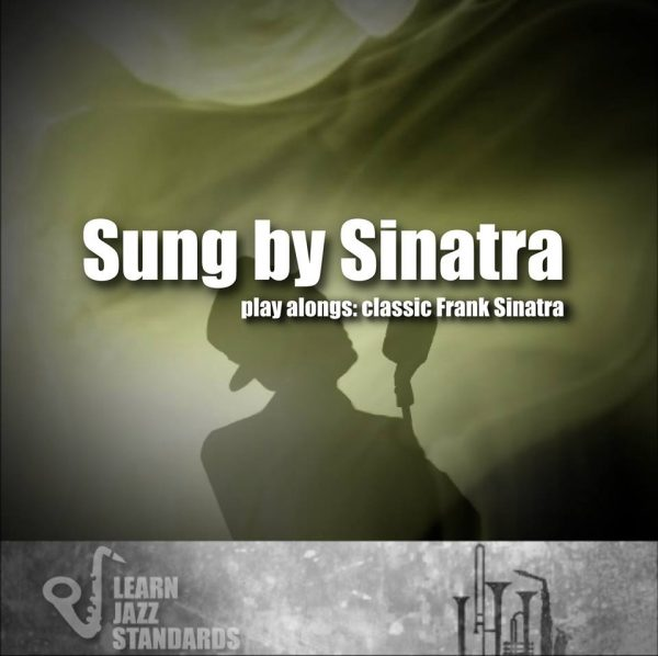 Sung by Sinatra