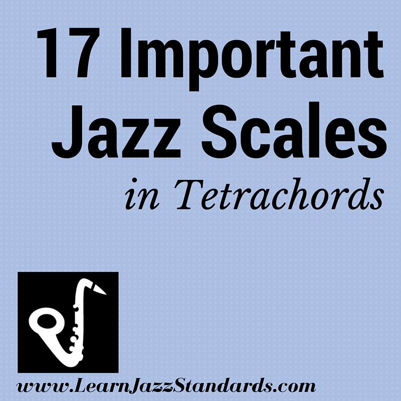 17 Important Jazz Scales