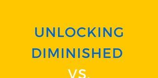 Unlocking Diminished