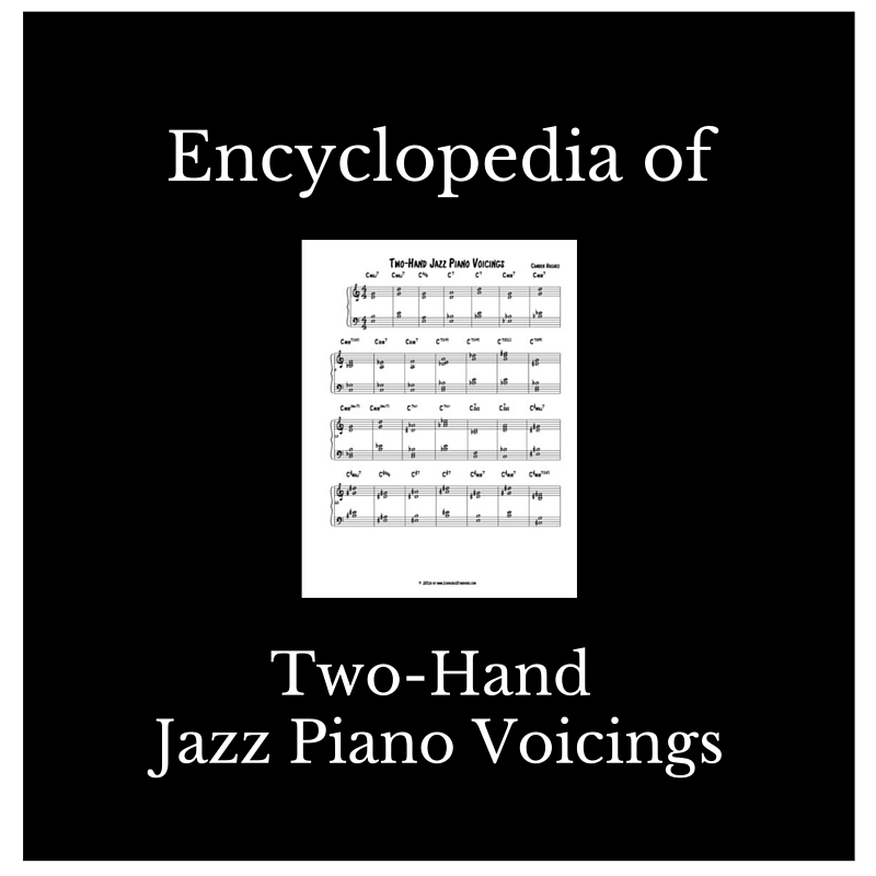 Encyclopedia Of Two Hand Jazz Piano Voicings Learn Jazz Standards