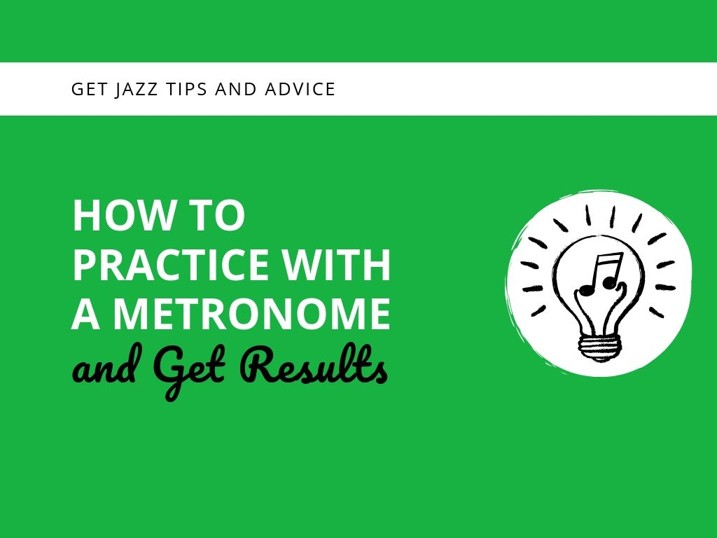 How to Practice With a Metronome and Get Results - Learn