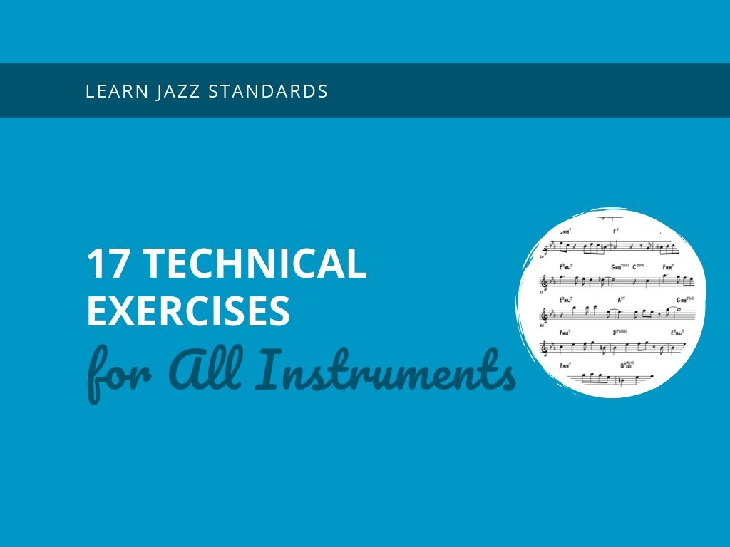 17 Technical Exercises for All Instruments - Learn Jazz
