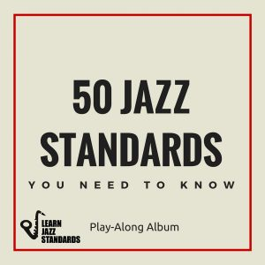 50 Jazz Standards Play-along