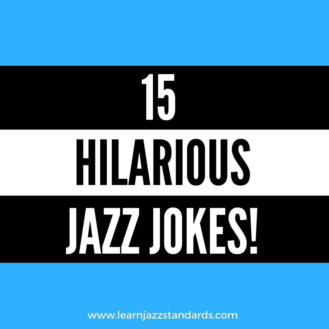 15 Hilarious Jazz Jokes - Learn Jazz Standards