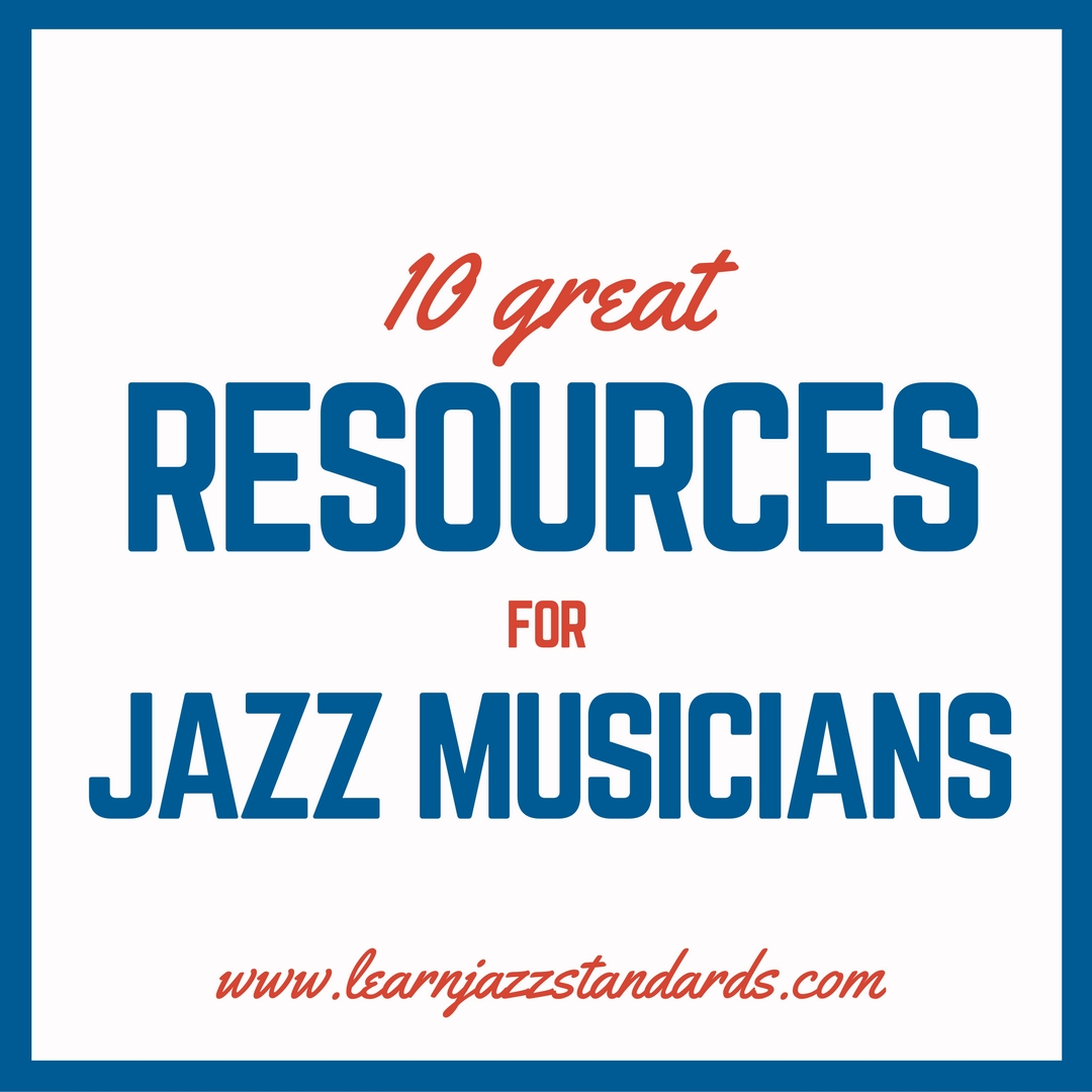 86b289b6e0b 10 Great Resources For Jazz Musicians - Learn Jazz Standards