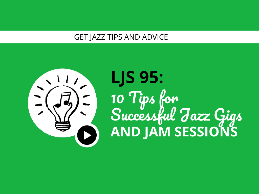 10 Tips for Successful Jazz Gigs and Jam Sessions