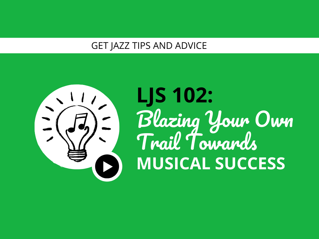 Blazing Your Own Trail Towards Musical Success