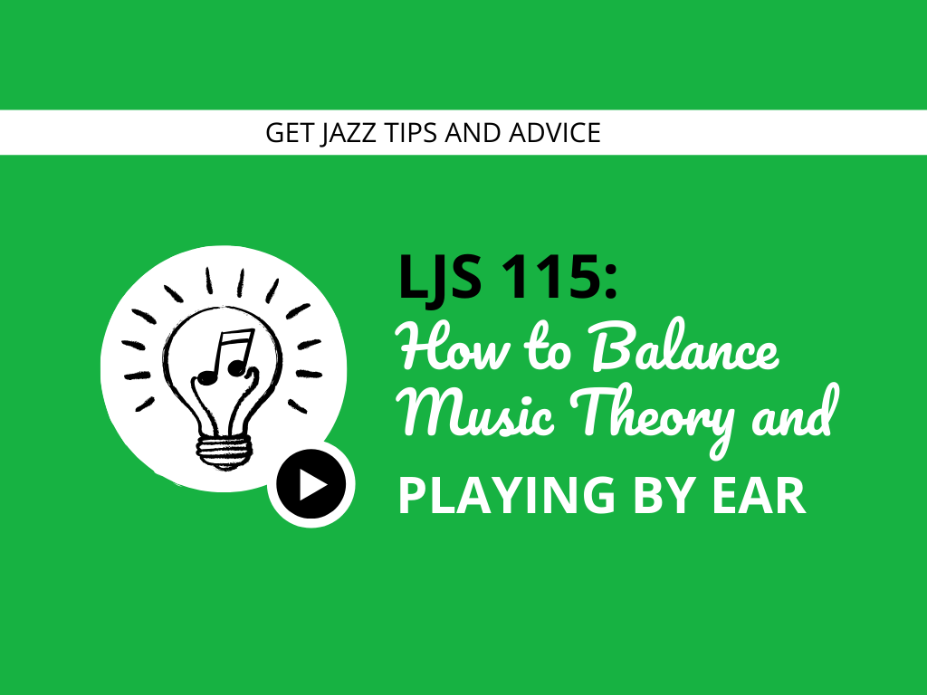 How to Balance Music Theory and Playing by Ear