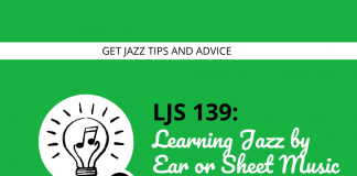 Learning Jazz by Ear or Sheet Music (Which One is Better)