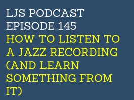 Podcast - Learn Jazz Standards - The Ultimate Jazz Resource