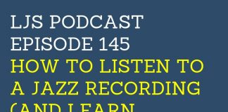How to Listen to a Jazz Recording (And Learn Something From It)