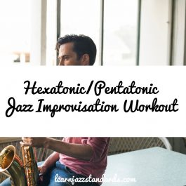 Hexatonic Pentatonic Jazz Improvisation Workout