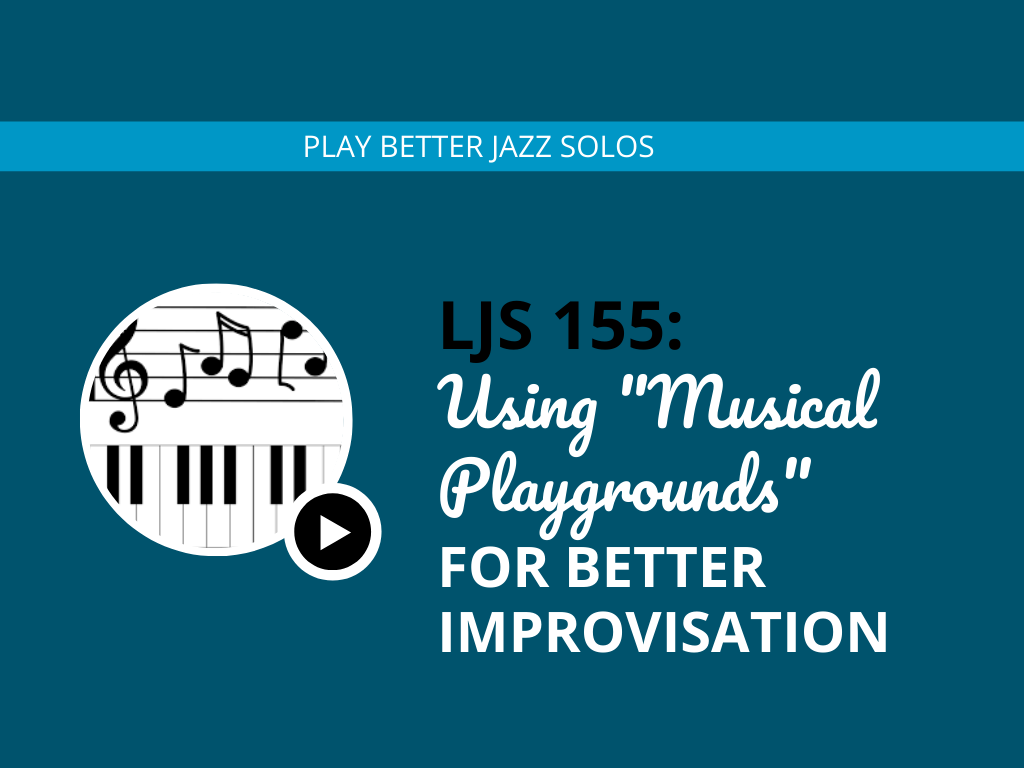 Using Musical Playgrounds For Better Improvisation (Feat. Christopher Sutton)