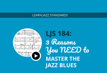 3 Reasons You NEED to Master the Jazz Blues