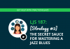 [Strategy #3] The Secret Sauce for Mastering a Jazz Blues