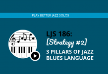 [Strategy #2] 3 Pillars of Jazz Blues Language