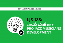 Inside Look on a Pro Jazz Musicians Development