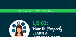 How to Properly Learn a Jazz Standard