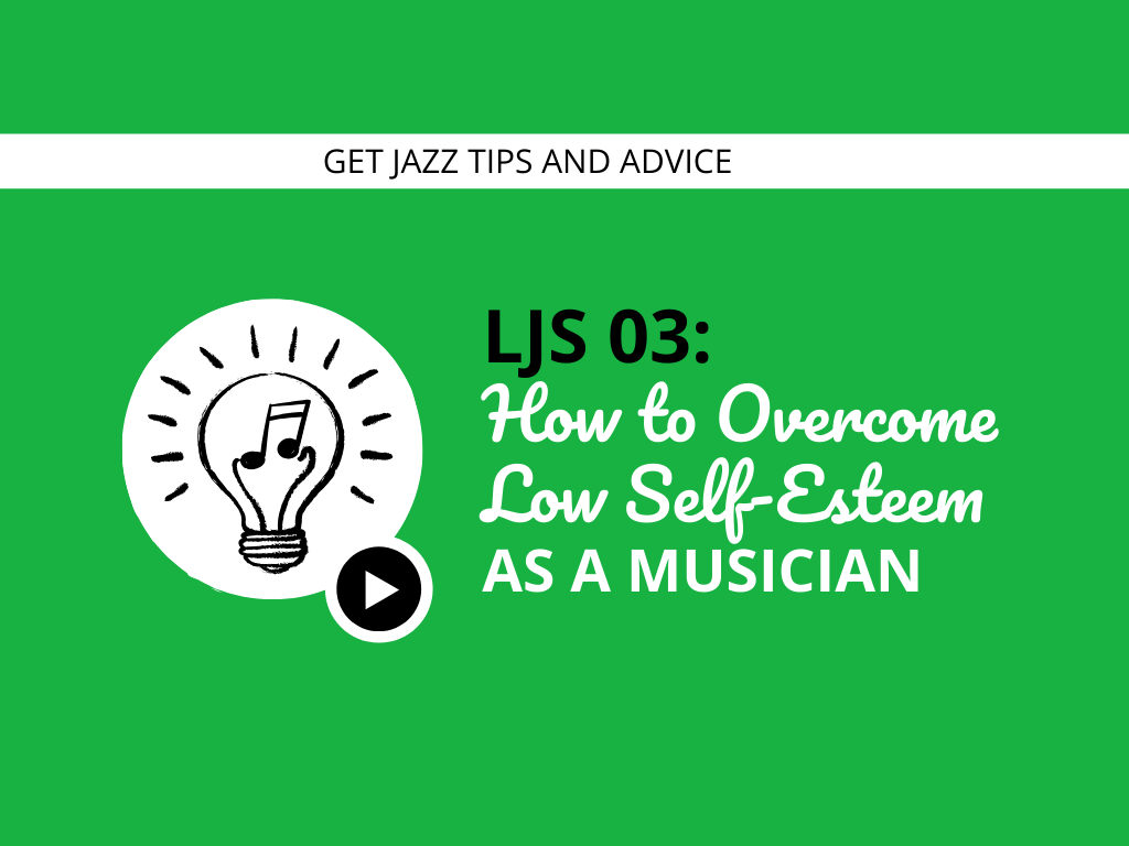 How to Overcome Low Self-Esteem as a Musician