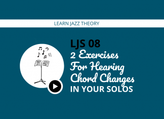 2 Exercises For Hearing Chord Changes In Your Solos