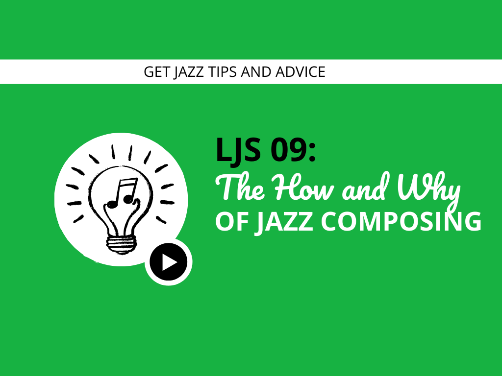 The How and Why of Jazz Composing