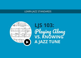 Playing Along vs. Knowing a Jazz Tune