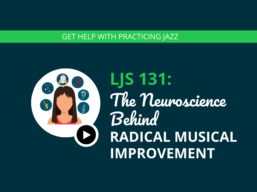 The Neuroscience Behind Radical Musical Improvement