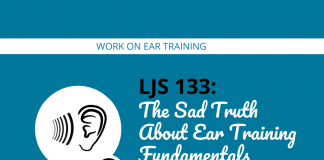 The Sad Truth About Ear Training Fundamentals (Why You Should Practice Them)