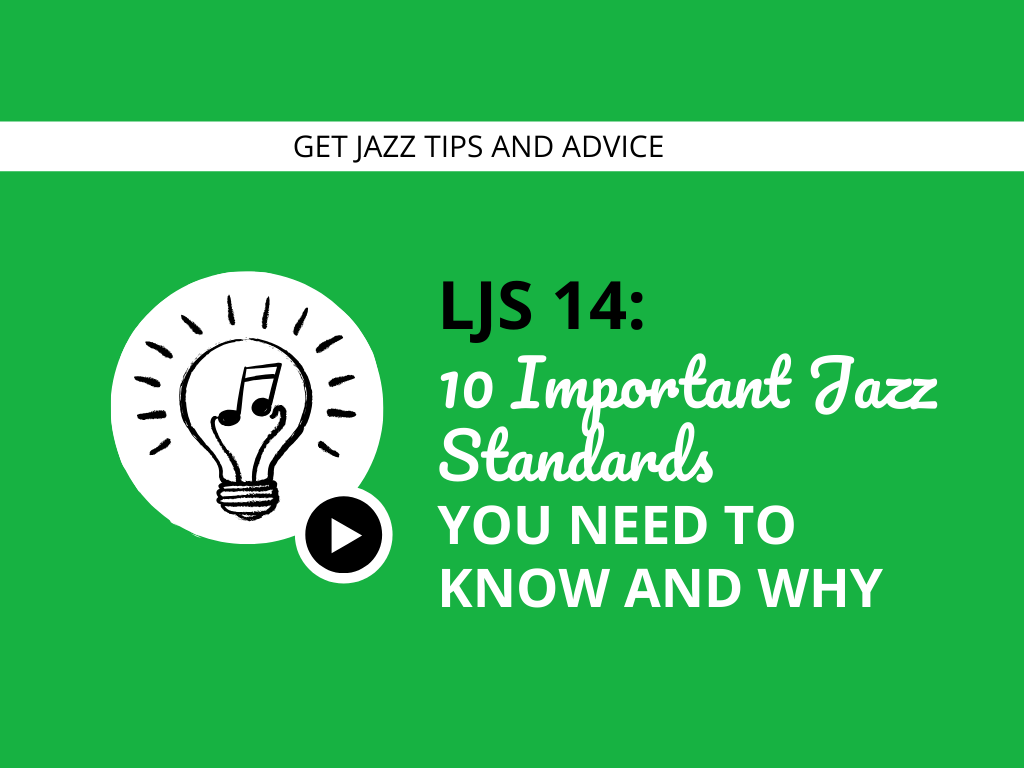 10 Important Jazz Standards You Need To Know and Why
