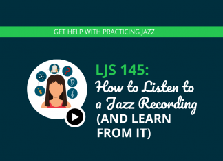 How to Listen to a Jazz Recording (And Learn From It)