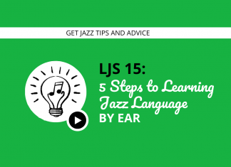 5 Steps to Learning Jazz Language By Ear