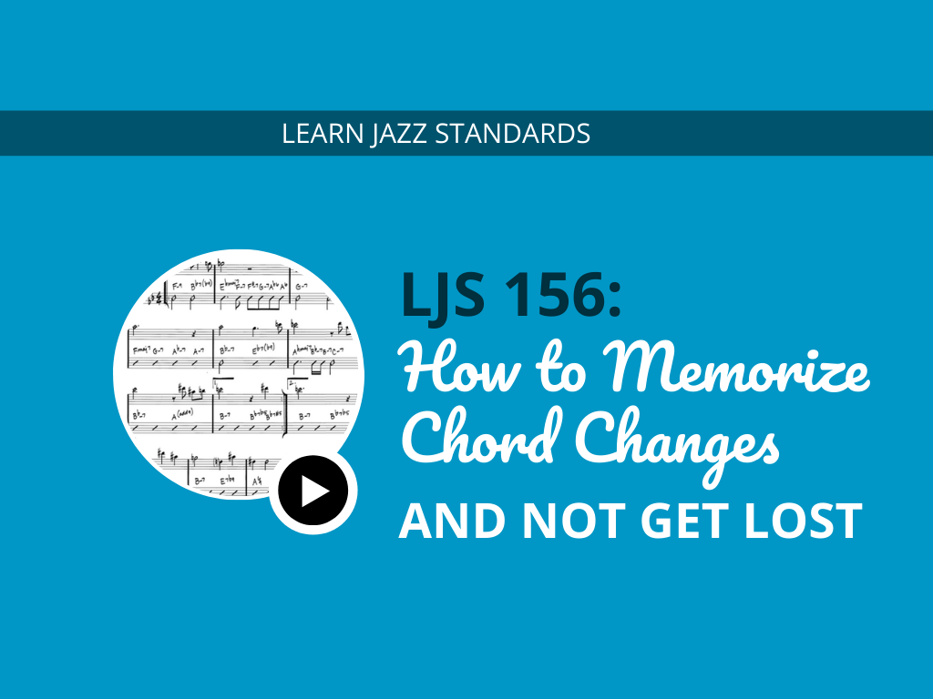 How to Memorize Chord Changes and Not Get Lost