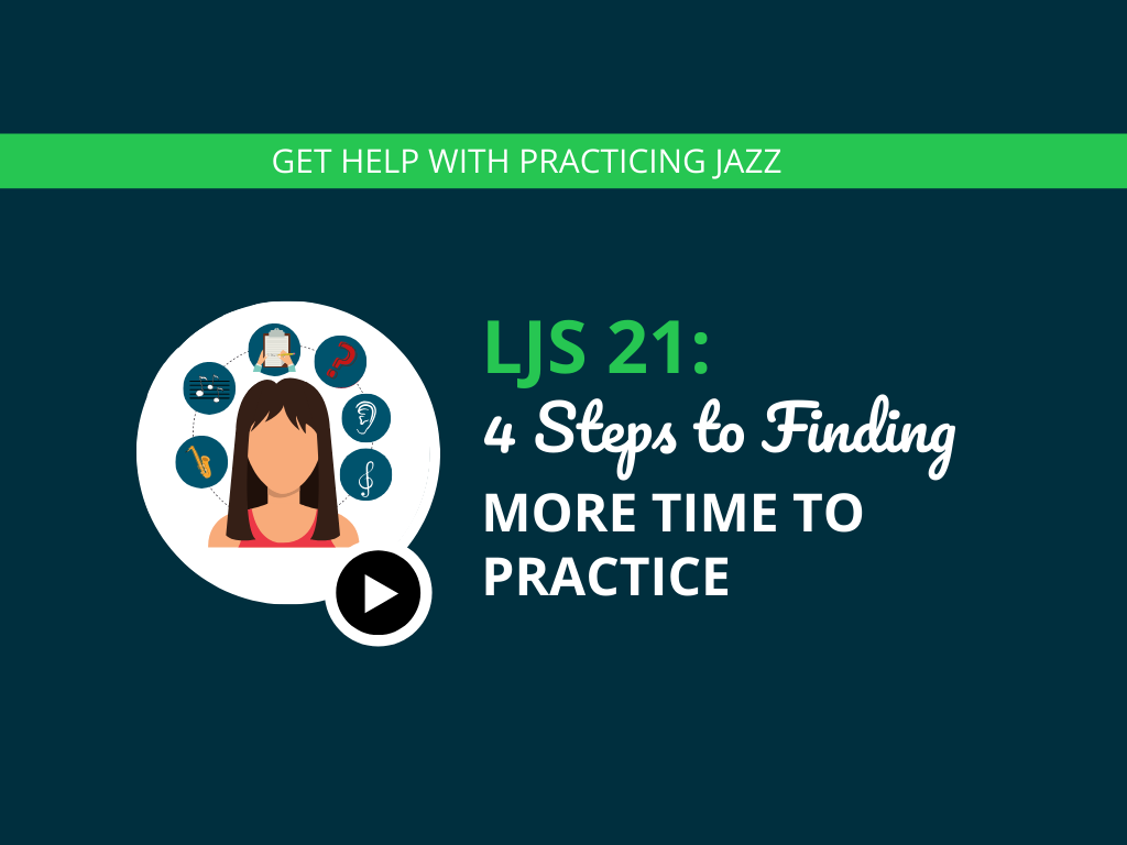 4 Steps to Finding More Time to Practice