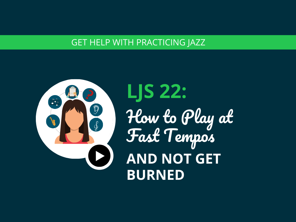 How to Play at Fast Tempos and Not Get Burned