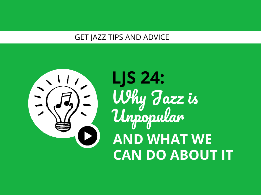 Why Jazz is Unpopular and What We Can Do About It