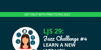 Jazz Challenge #4 Learn a New Jazz Lick